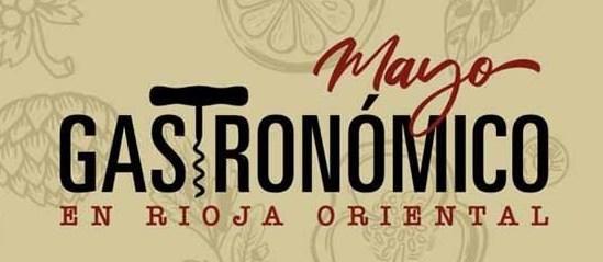 Mayo Gastronómico @ Ruta del Vino Rioja Oriental