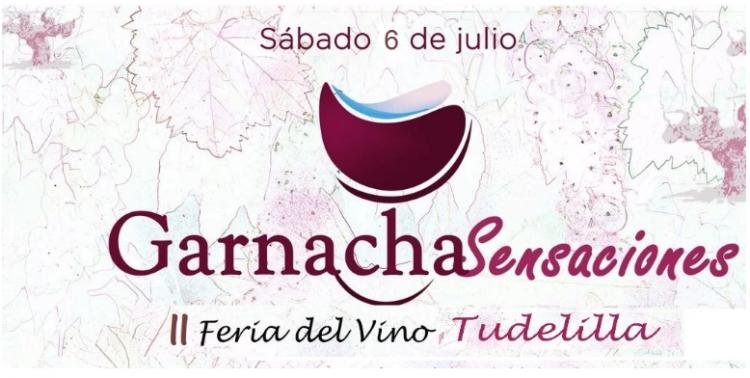 II Feria del Vino Garnacha Sensaciones en Tudelilla @ Tudelilla, La Rioja
